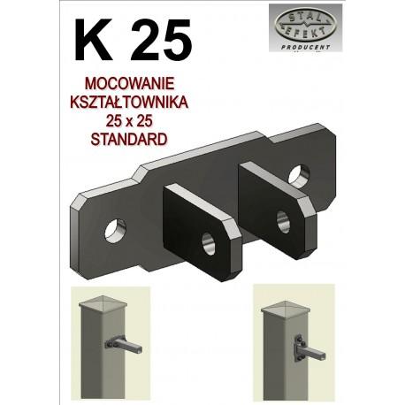 Mocowanie kształtownik 25x25 - standard.